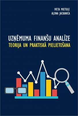 Cover for UZŅĒMUMA FINANŠU ANALĪZE.  TEORIJA UN PRAKTISKĀ  PIELIETOŠANA