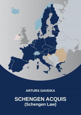 Cover for Schengen acquis (Schengen Law). Monograph