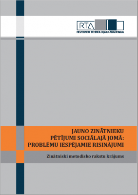 Cover for JAUNO ZINĀTNIEKU PĒTĪJUMI SOCIĀLAJĀ JOMĀ: PROBLĒMU IESPĒJAMIE RISINĀJUMI. Zinātniski metodisko rakstu krājums