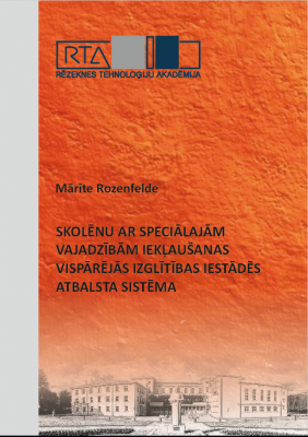 Cover for Skolēnu ar speciālajām vajadzībām iekļaušanas vispārējās izglītības iestādēs atbalsta sistēma